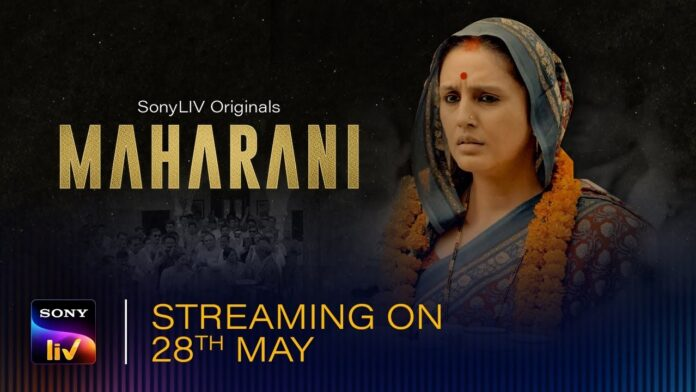 Maharani Sony Liv Web Series Cast, Release Date, Story & More