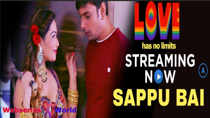 Watch Online Sappu Bai Web Series (HotHit Movies) Cast, Release Date, Story